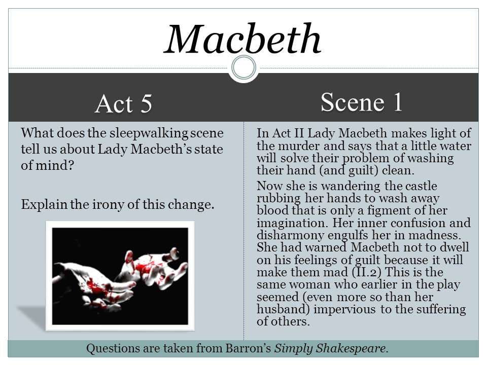lady macbeth in act 1 scene 5 and act 5 scene 1 of macbeth essay An act full of misery and hopelessness, beginning with lady macbeth's most  famous scene - out damned spot with critical notes and analysis.