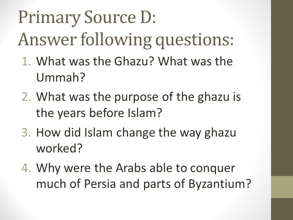 Primary Source D: Answer following questions: