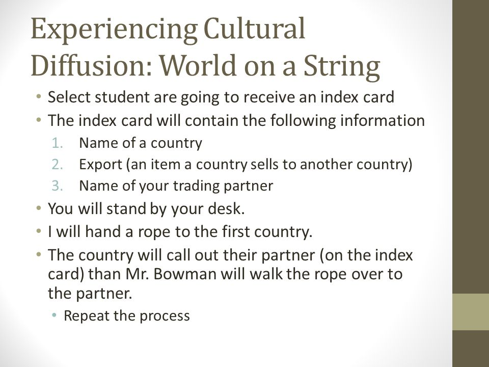 Experiencing Cultural Diffusion: World on a String