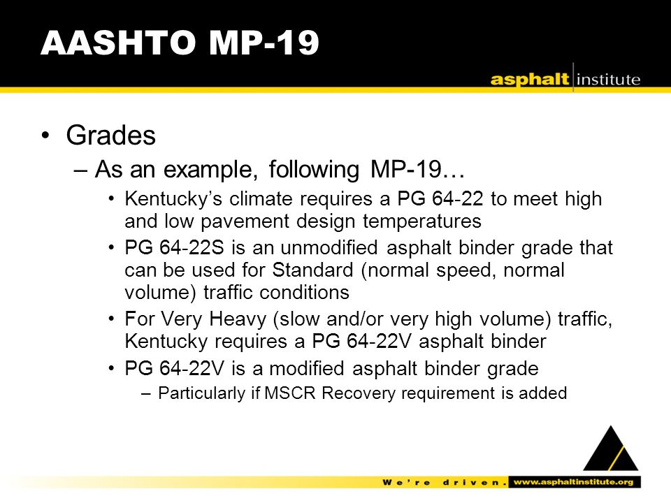 AASHTO MP-19 Grades As an example, following MP-19…