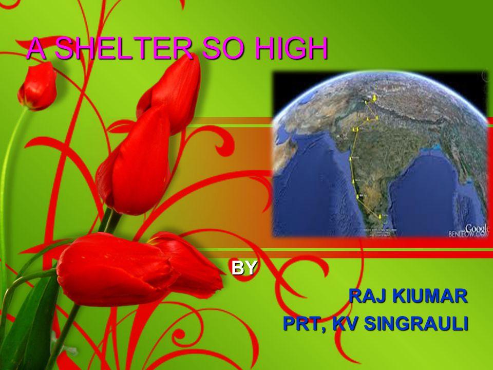 BY RAJ KIUMAR PRT, KV SINGRAULI