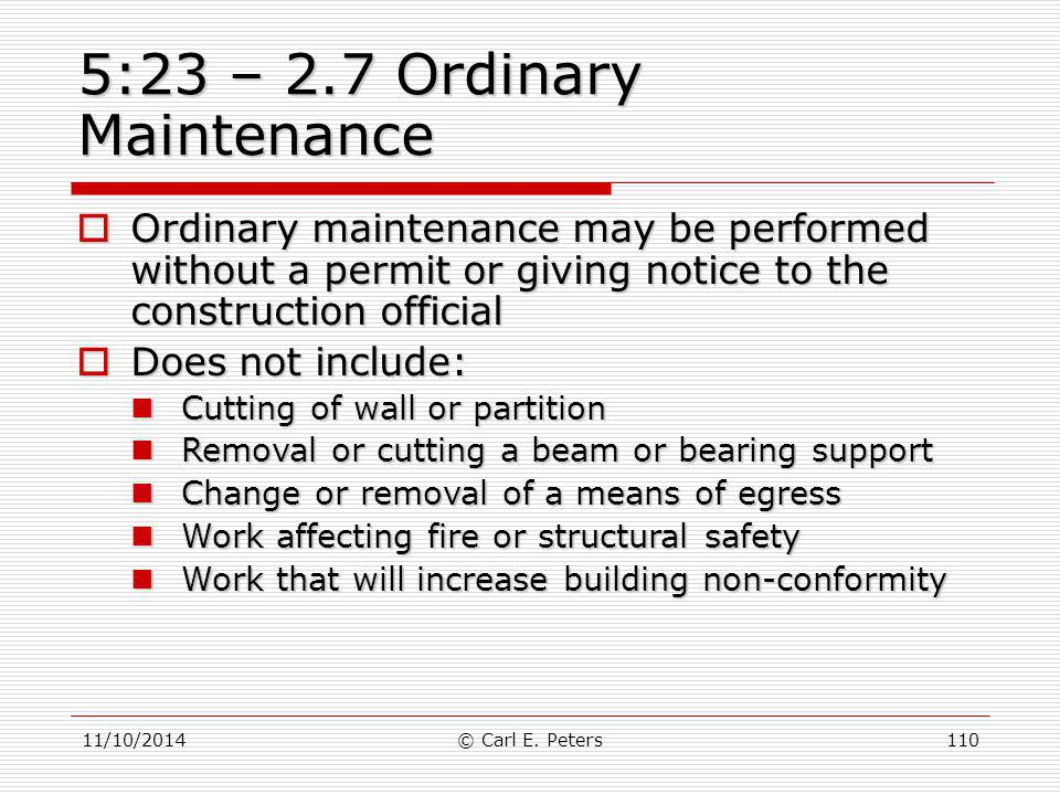 5:23 – 2.7 Ordinary Maintenance