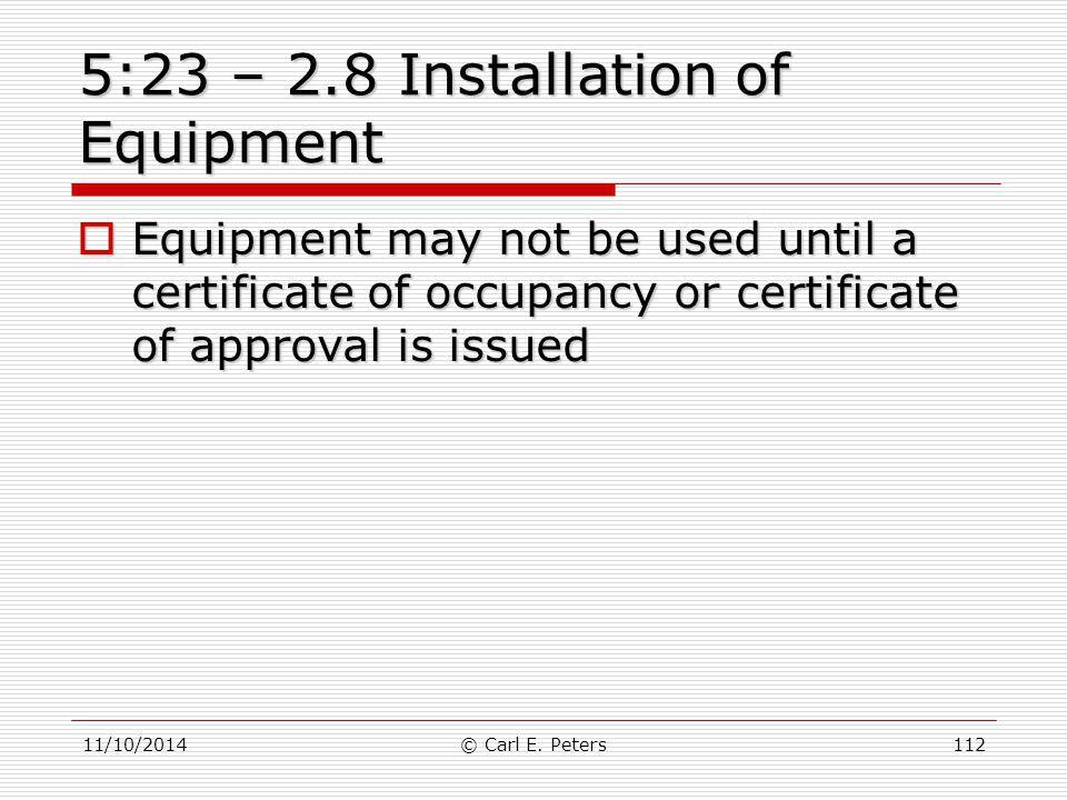 5:23 – 2.8 Installation of Equipment