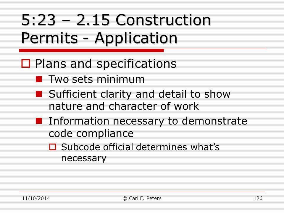 5:23 – 2.15 Construction Permits - Application