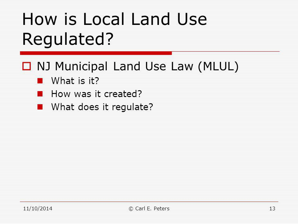 How is Local Land Use Regulated