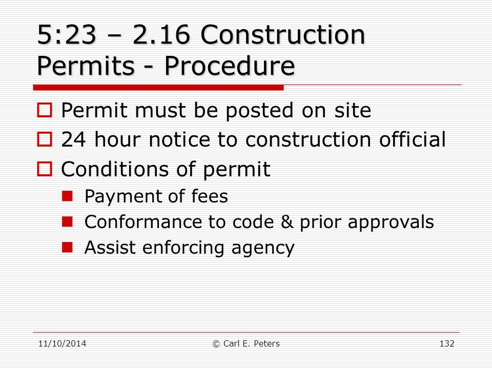 5:23 – 2.16 Construction Permits - Procedure
