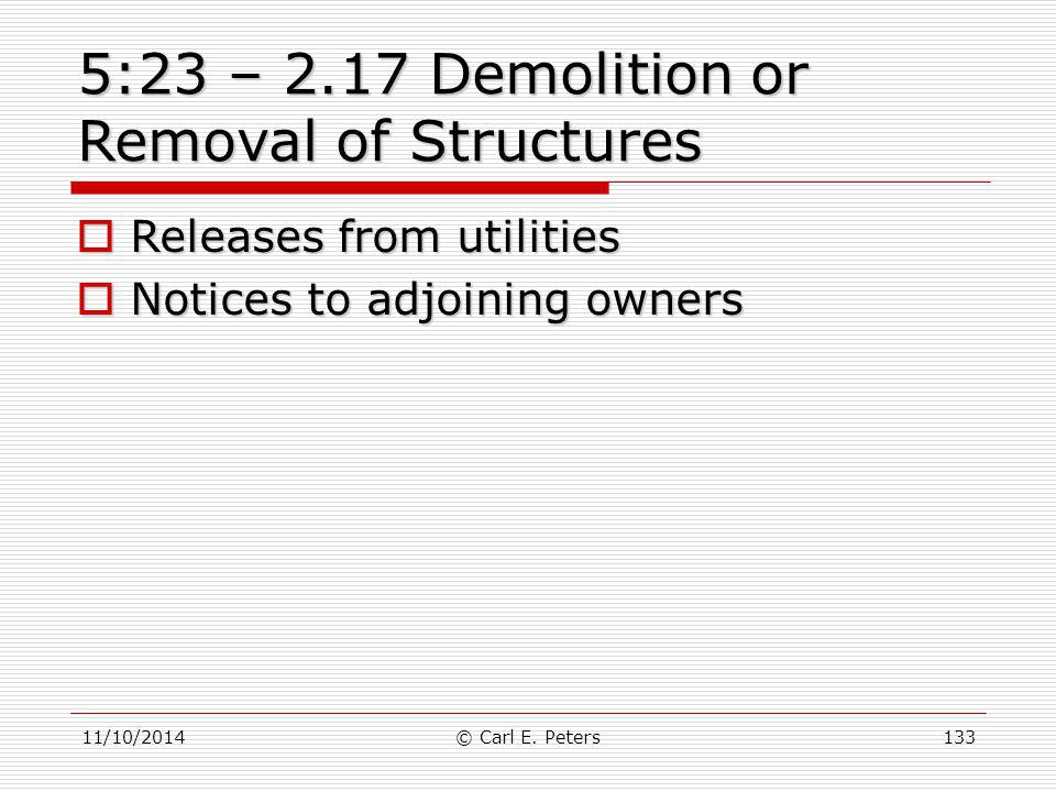 5:23 – 2.17 Demolition or Removal of Structures
