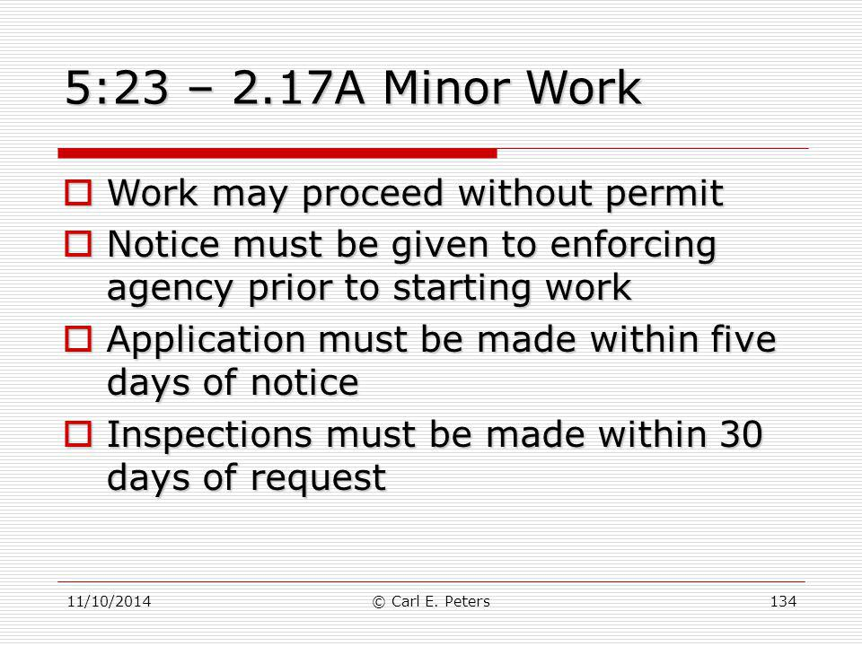 5:23 – 2.17A Minor Work Work may proceed without permit