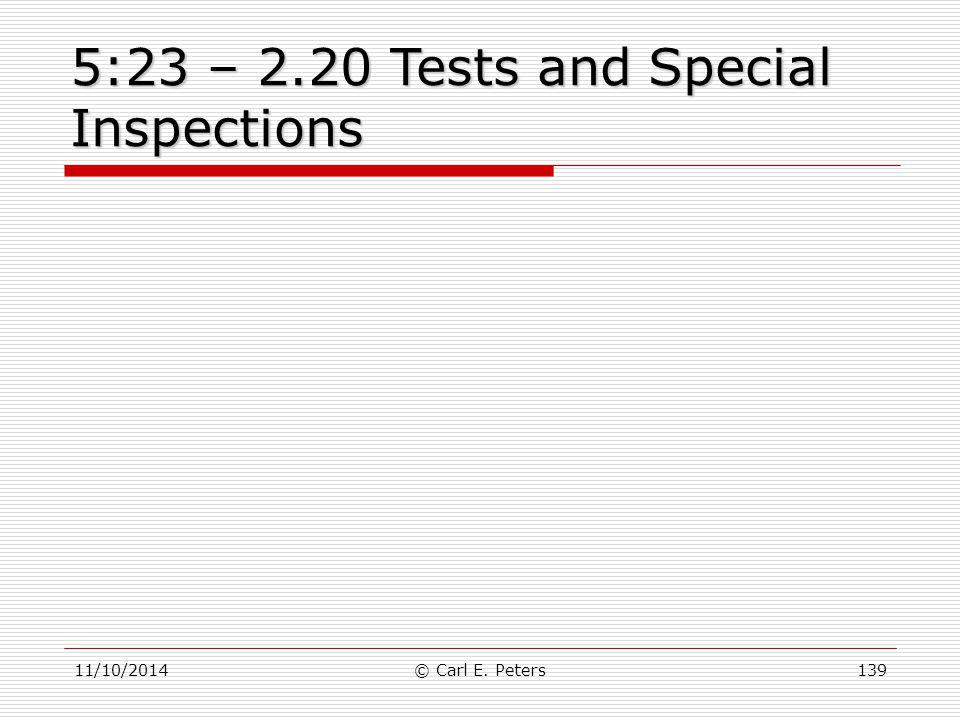 5:23 – 2.20 Tests and Special Inspections