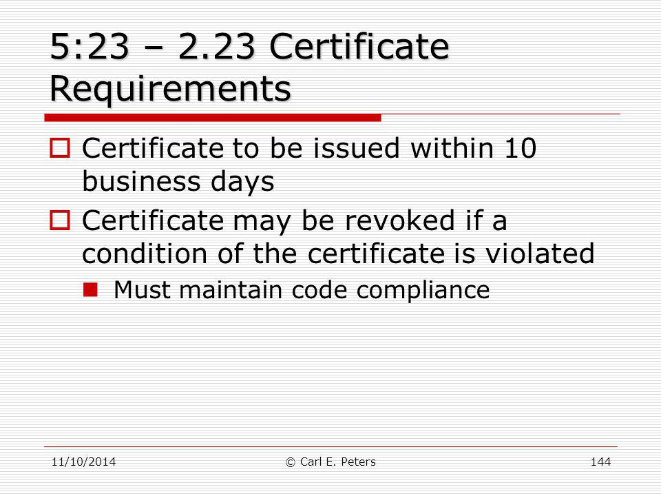 5:23 – 2.23 Certificate Requirements