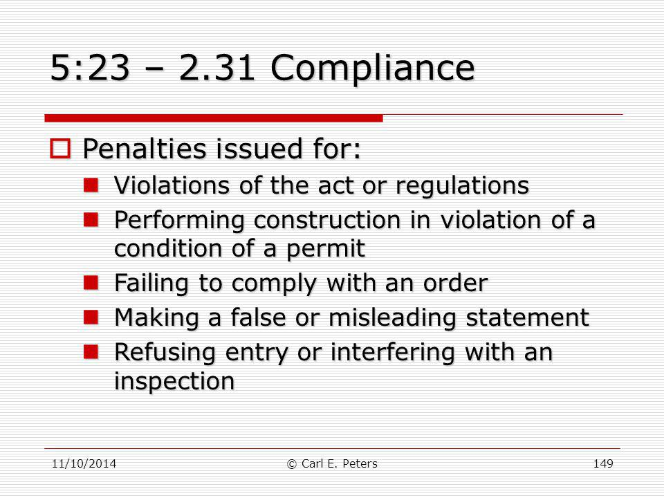 5:23 – 2.31 Compliance Penalties issued for: