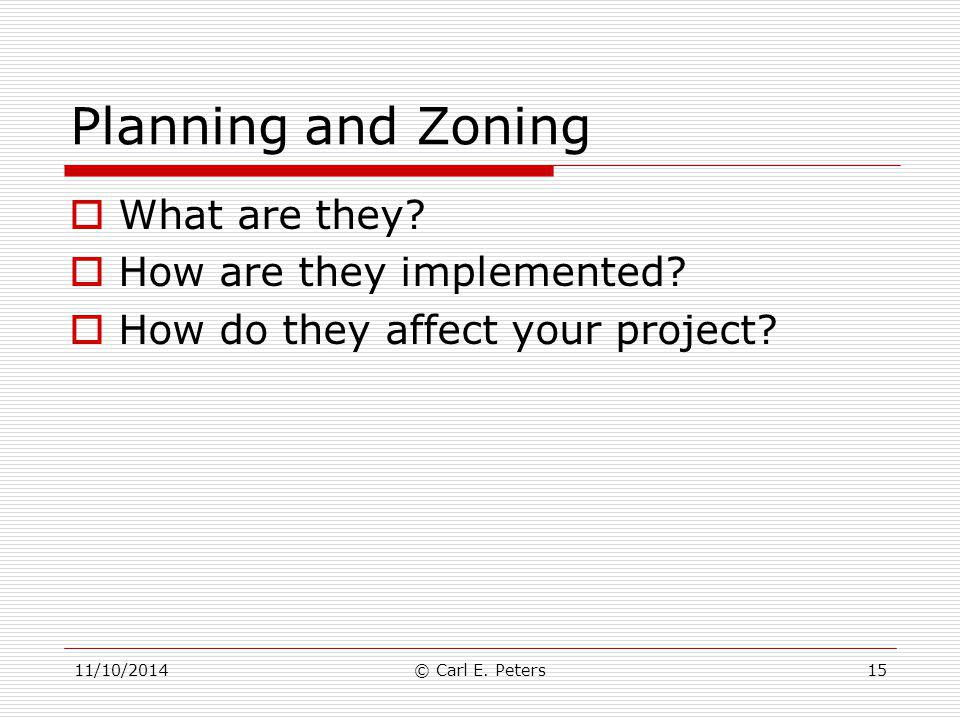 Planning and Zoning What are they How are they implemented