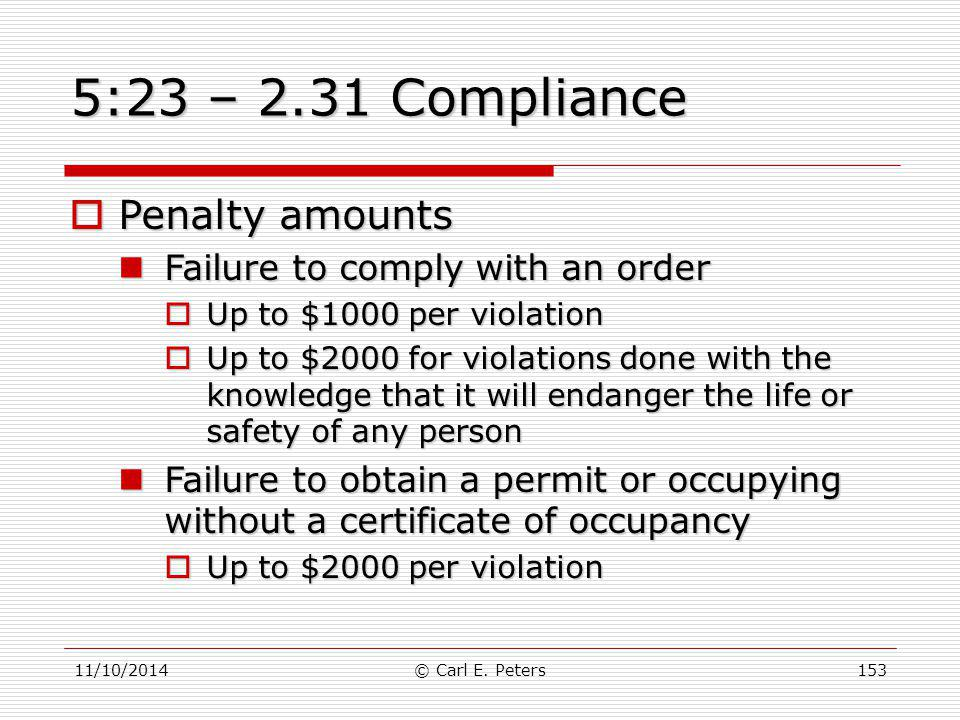 5:23 – 2.31 Compliance Penalty amounts Failure to comply with an order