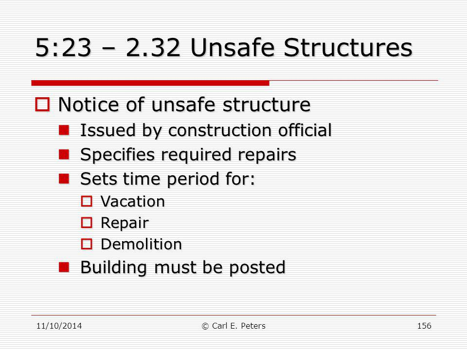 5:23 – 2.32 Unsafe Structures Notice of unsafe structure