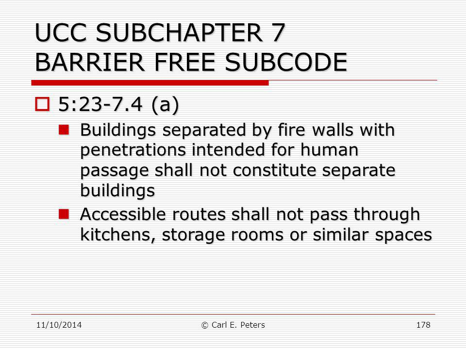 UCC SUBCHAPTER 7 BARRIER FREE SUBCODE