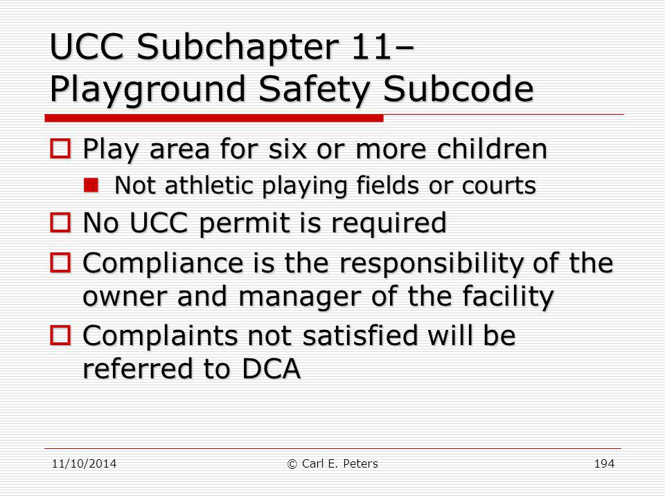 UCC Subchapter 11– Playground Safety Subcode