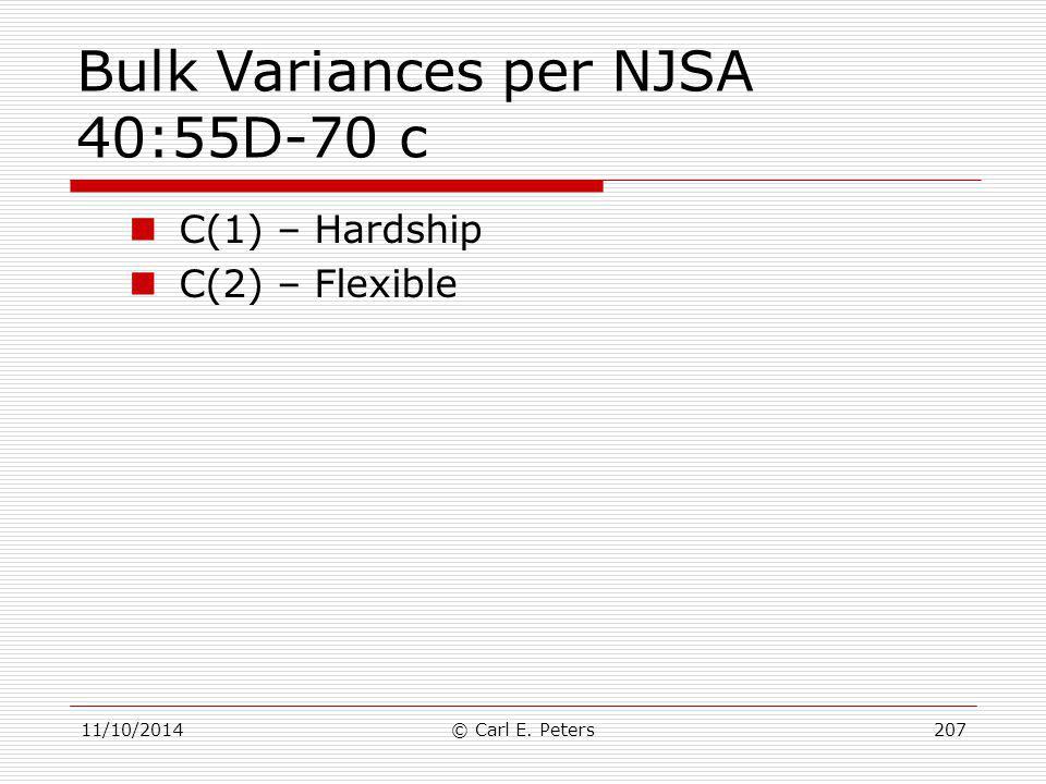 Bulk Variances per NJSA 40:55D-70 c