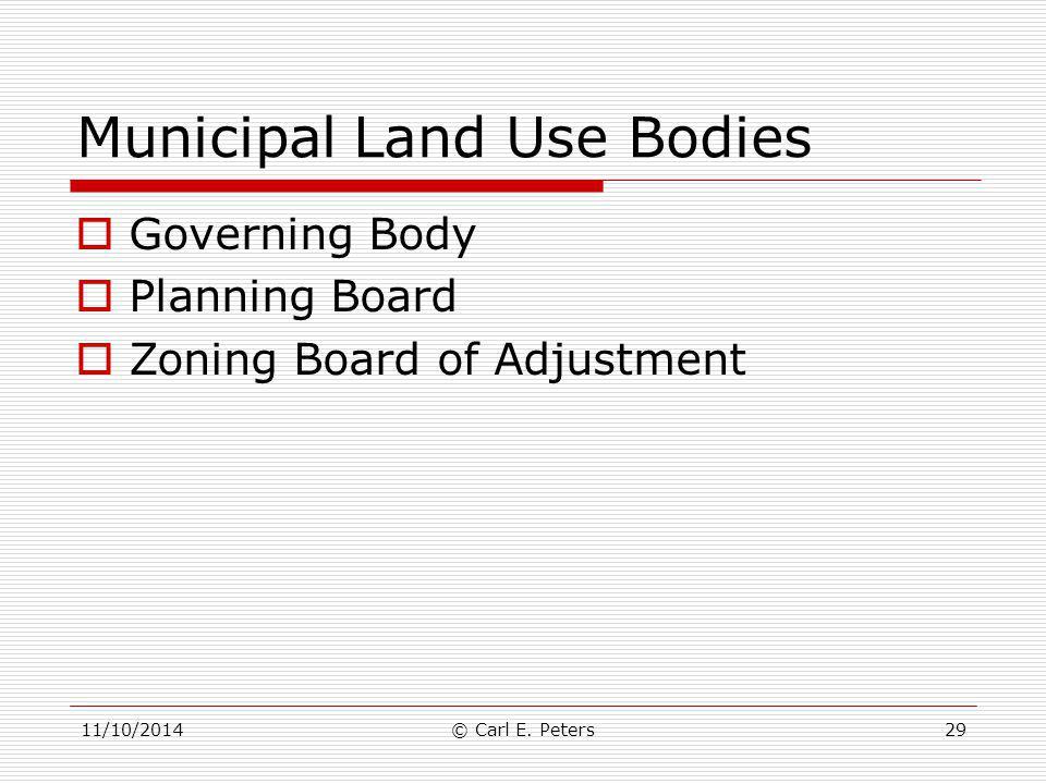 Municipal Land Use Bodies