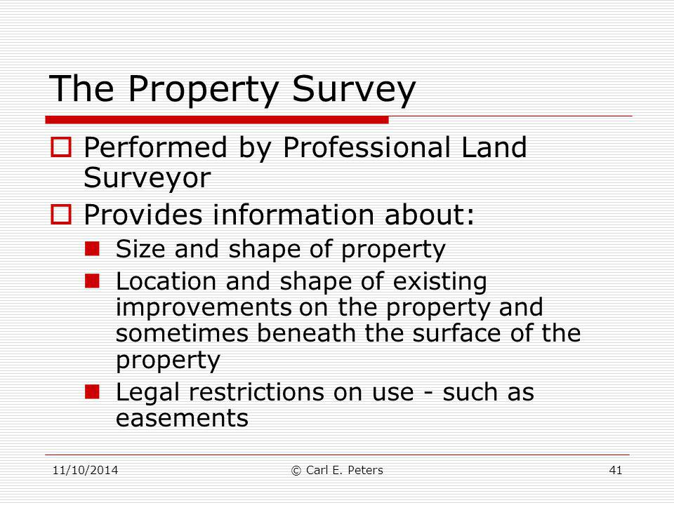 The Property Survey Performed by Professional Land Surveyor