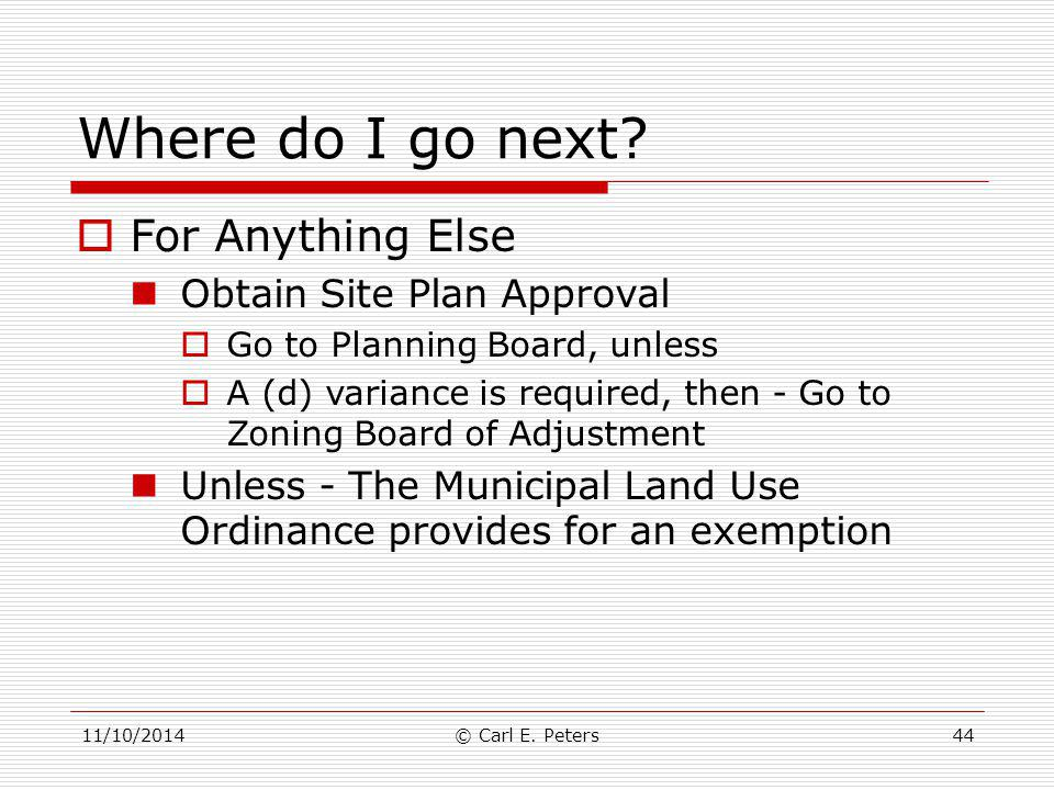 Where do I go next For Anything Else Obtain Site Plan Approval