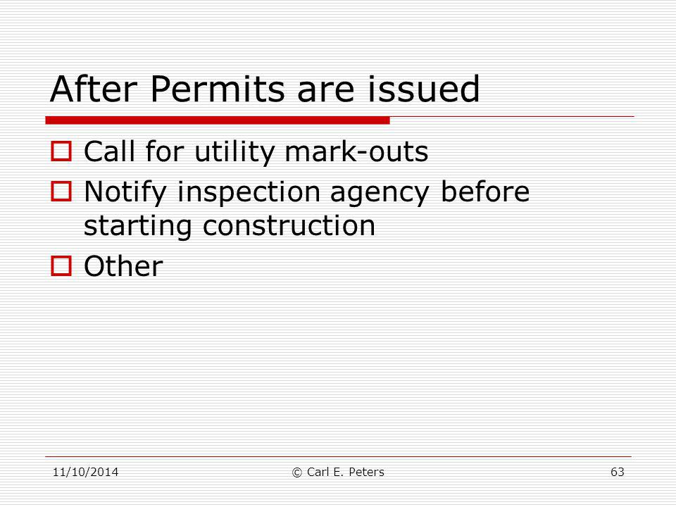 After Permits are issued