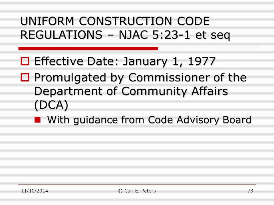 UNIFORM CONSTRUCTION CODE REGULATIONS – NJAC 5:23-1 et seq