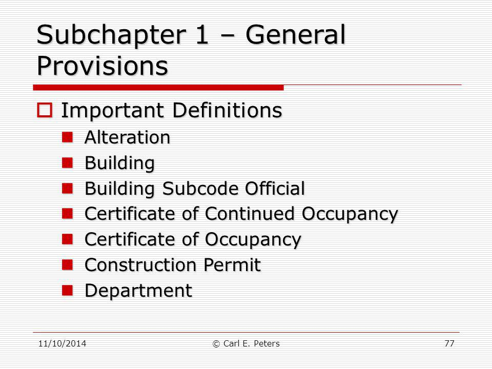 Subchapter 1 – General Provisions