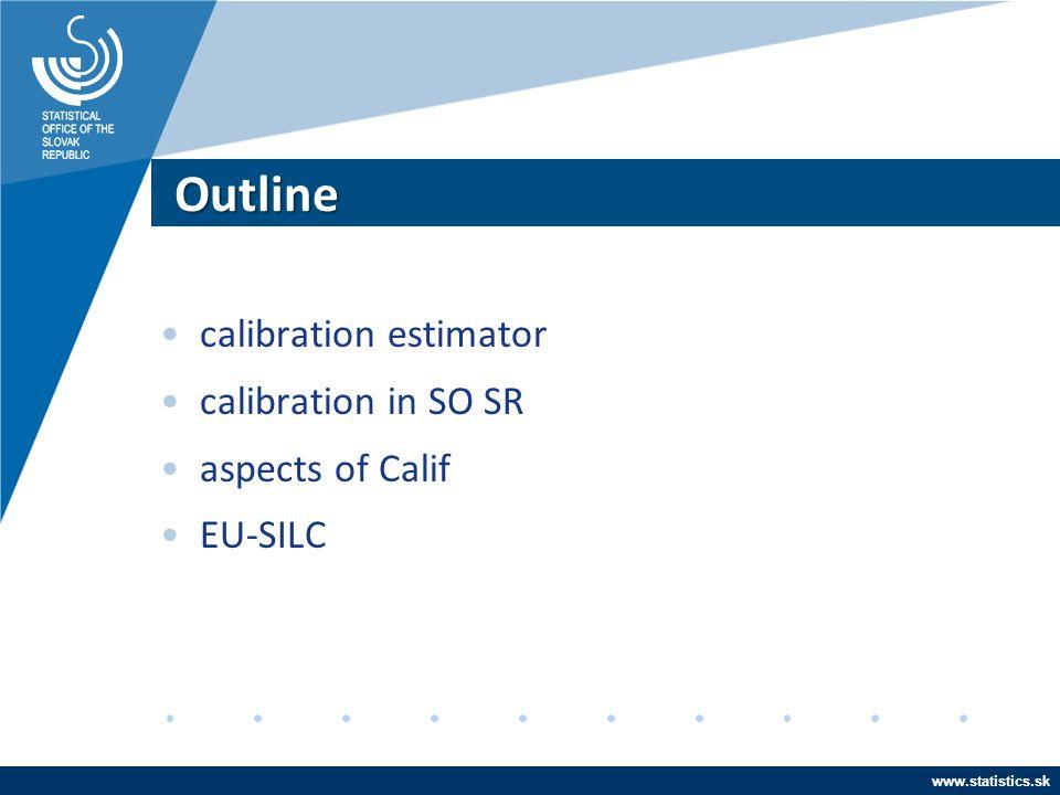 Outline calibration estimator calibration in SO SR aspects of Calif