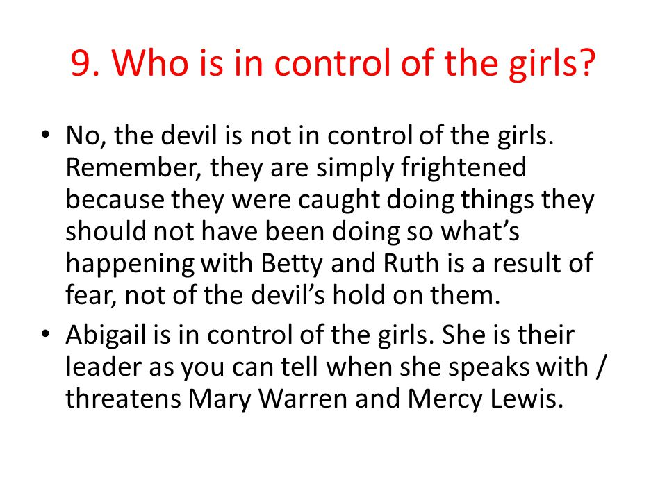 9. Who is in control of the girls
