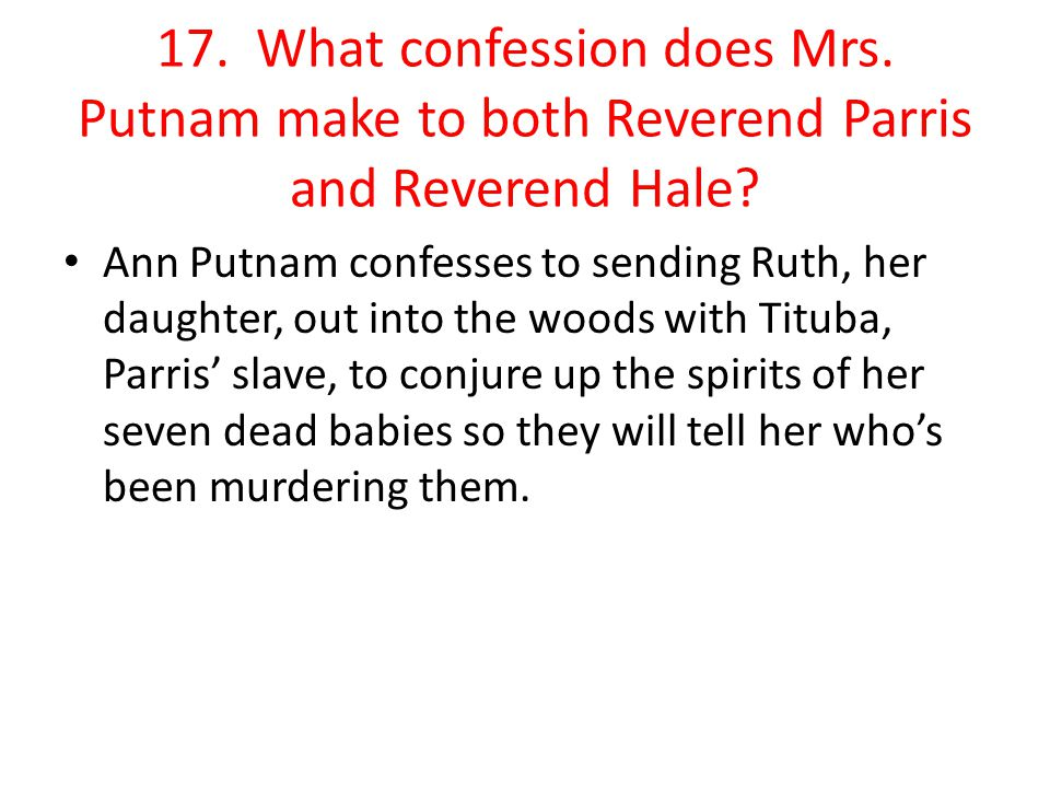 17. What confession does Mrs