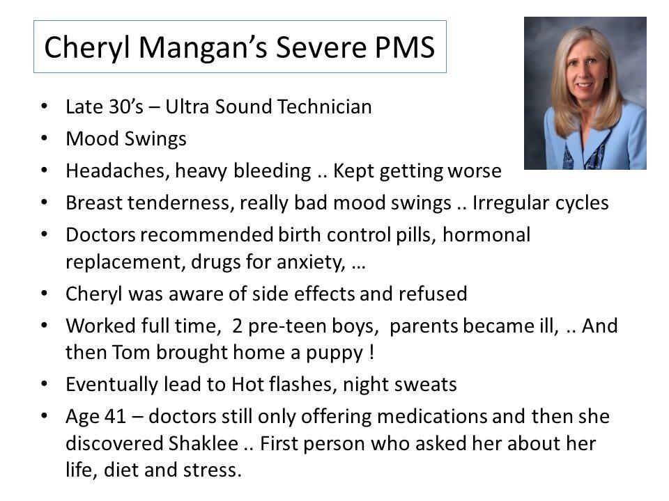 Cheryl Mangan's Severe PMS
