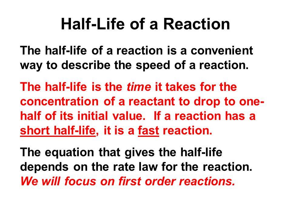 Half-Life of a Reaction