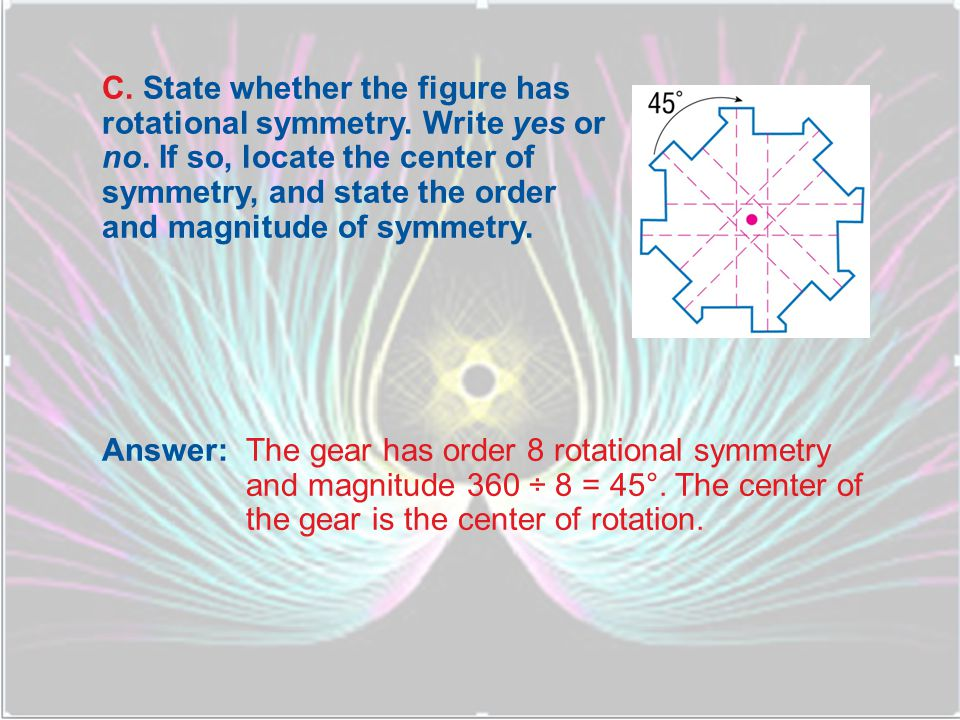 C. State whether the figure has rotational symmetry. Write yes or no