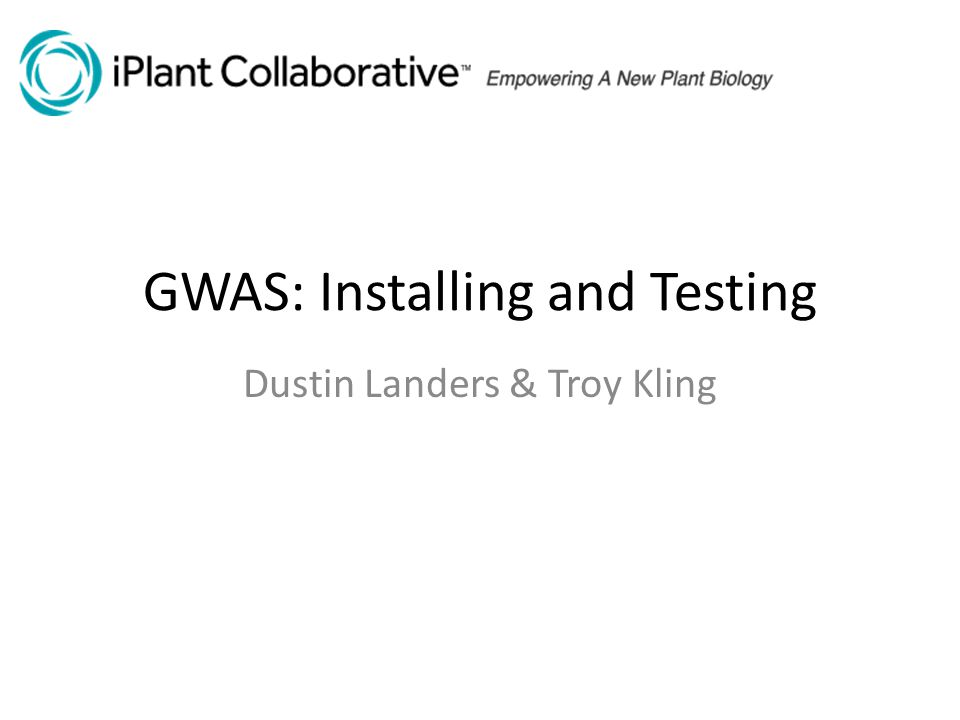 GWAS: Installing and Testing