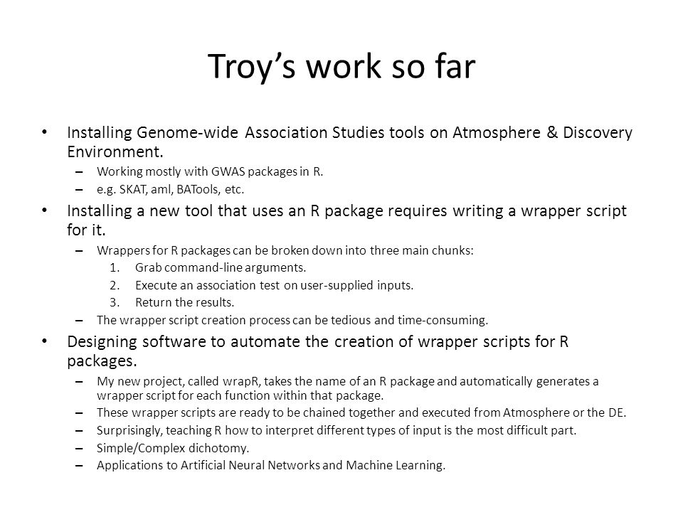 Troy's work so far Installing Genome-wide Association Studies tools on Atmosphere & Discovery Environment.