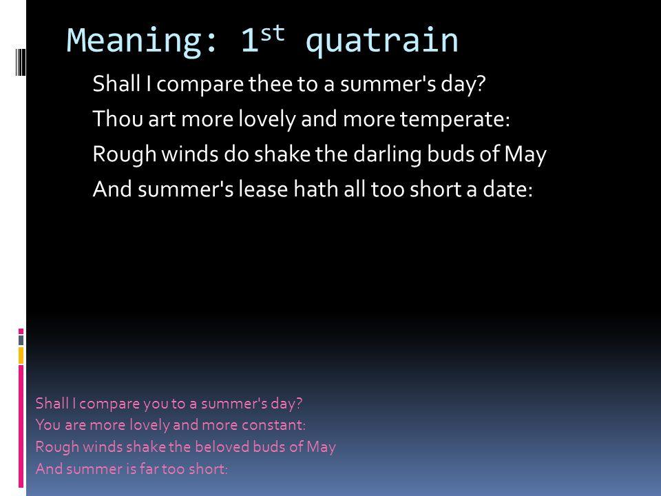 Meaning: 1st quatrain