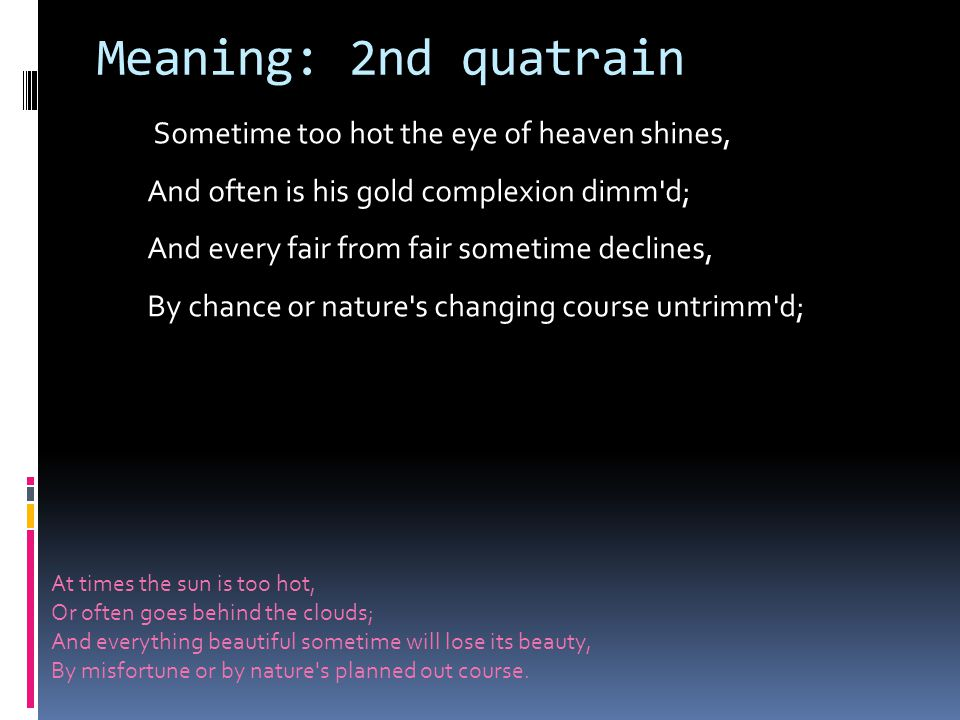 Meaning: 2nd quatrain