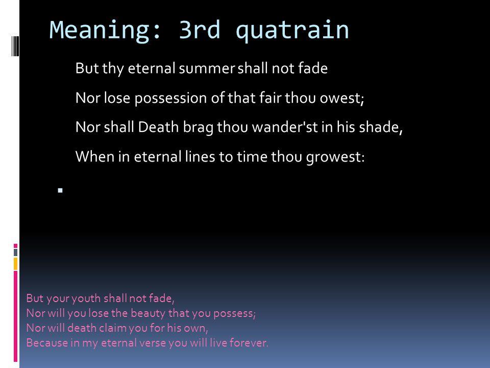 Meaning: 3rd quatrain