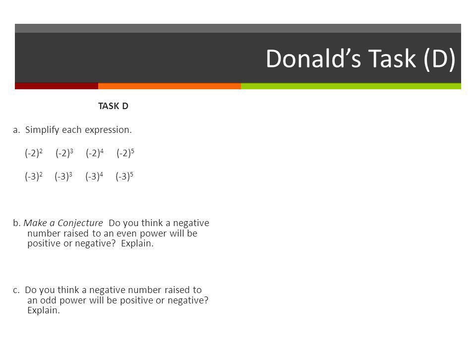 Donald's Task (D) TASK D a. Simplify each expression.