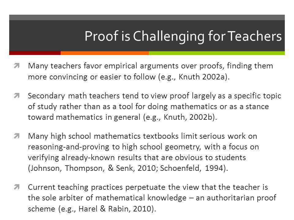 Proof is Challenging for Teachers