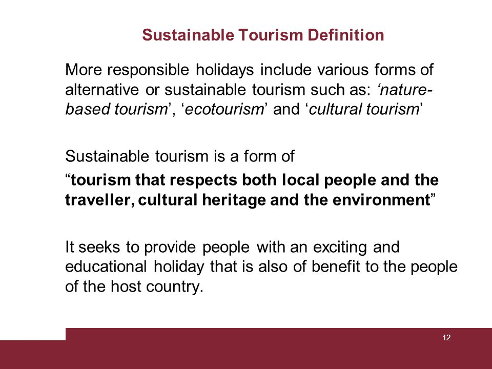 Sustainable Tourism Definition