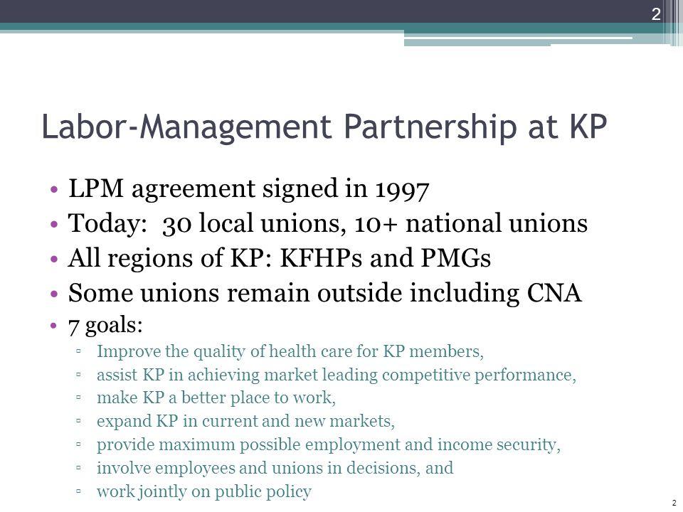 Labor-Management Partnership at KP