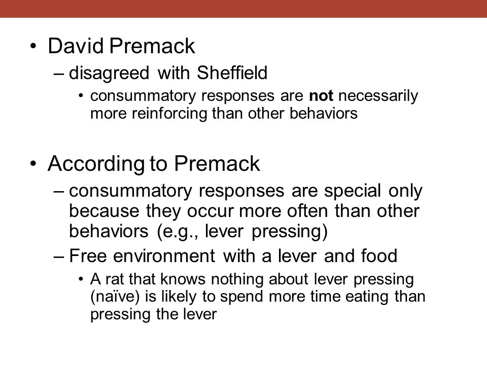 David Premack According to Premack disagreed with Sheffield