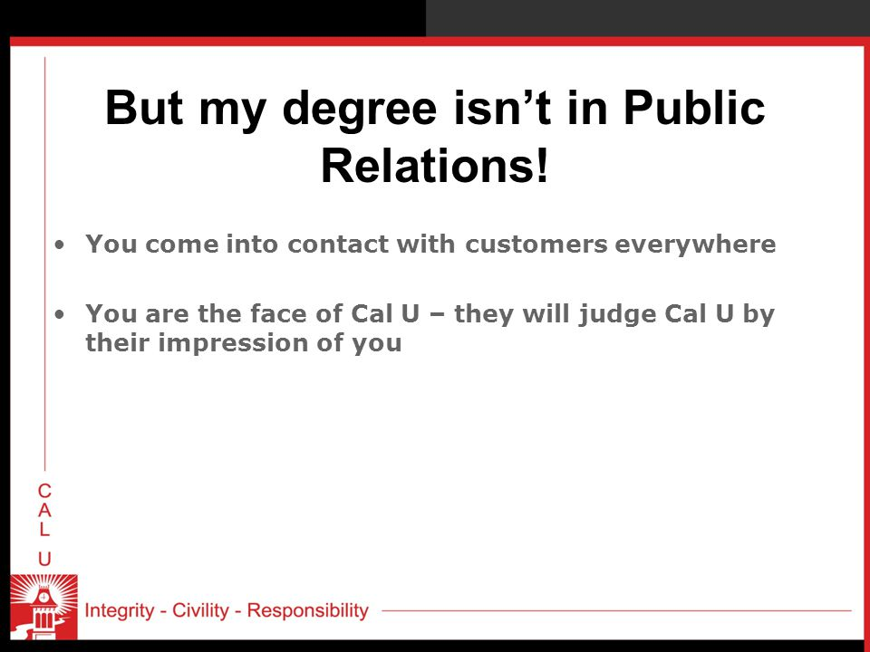 But my degree isn't in Public Relations!