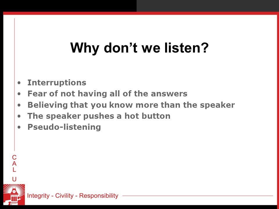 Why don't we listen Interruptions