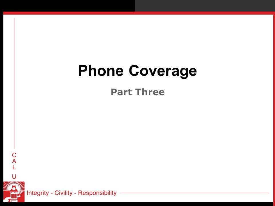 Phone Coverage Part Three
