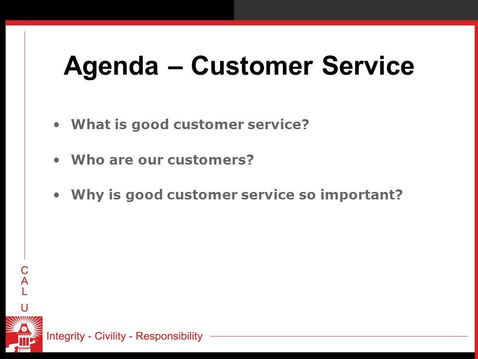 Agenda – Customer Service