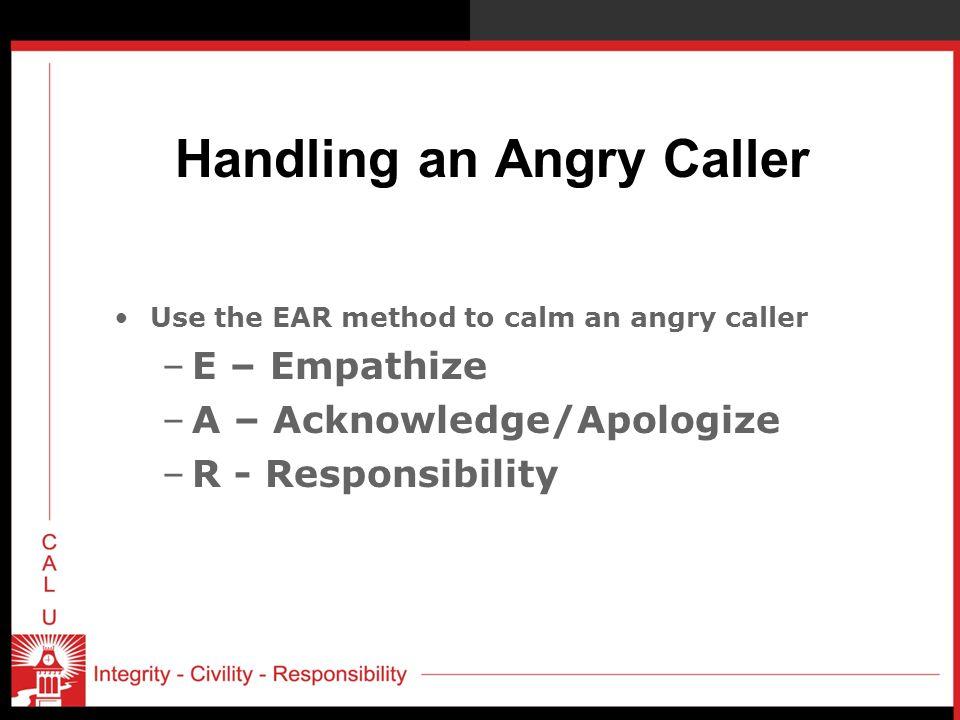 Handling an Angry Caller
