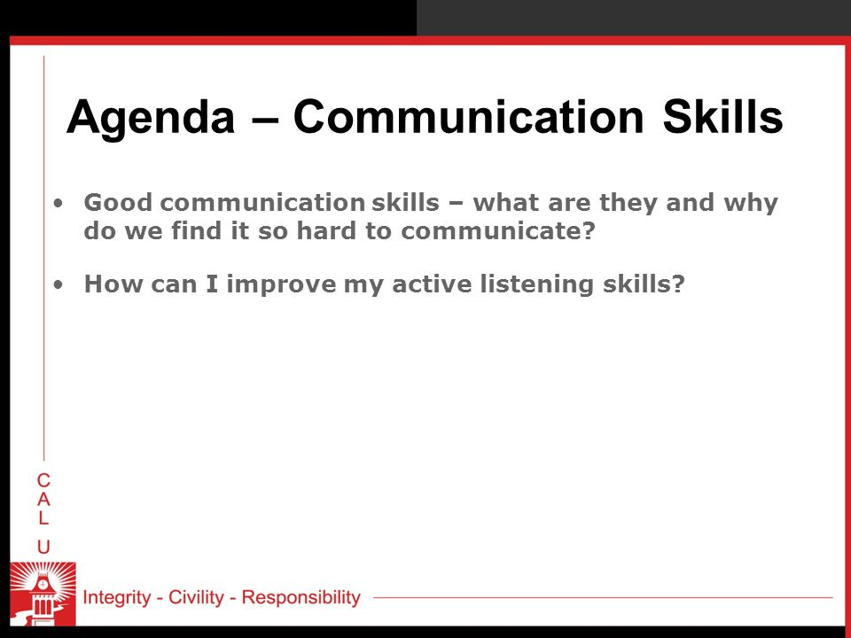 Agenda – Communication Skills