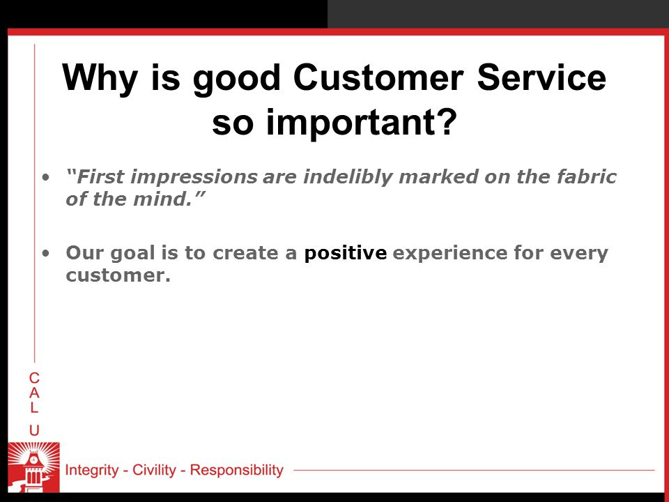 Why is good Customer Service so important